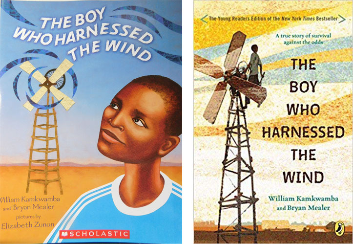 Book covers for The Boy Who Harnessed the Wind