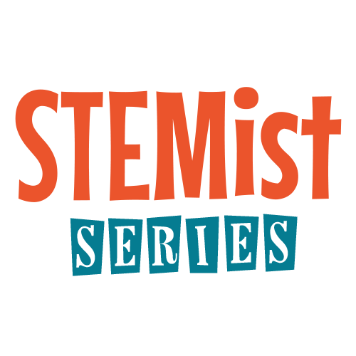 STEMist Series Ages 8+